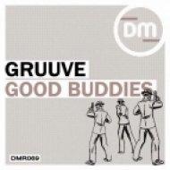 Gruuve - Good Buddies  (Original Mix)