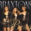 The Braxtons presents MAW - The Boss  (Djay Aleksz\' Re-Touch)