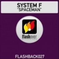 System F - Spaceman  (Space Raven 2013 Remix)