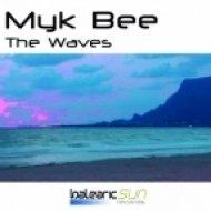 Myk Bee - The Waves  (Mike Oceanic Up Progressive Remix)