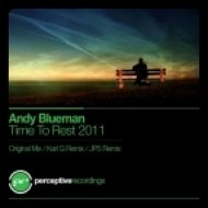Andy Blueman - Time To Rest 2011  (Spellz Remix)