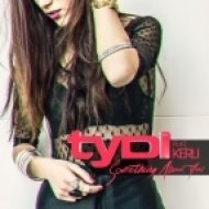 TyDi, Kerli - Something About You  (Club Mix)