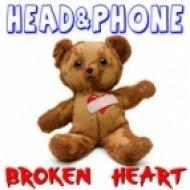 Head & Phone - Broken Heart  (Vocal Mix)