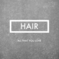 Hair - All that you love ()