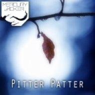 Mercury Jacker - Pitter Patter ()