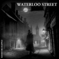 Kenny Blueapple - Waterloo Street ()