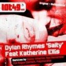 Dylan Rhymes, Katherine Ellis - Salty  (Original Mix)