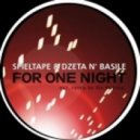 Spieltape, DZeta N\' Basile - For One Night  (Stu Patrics Remix)