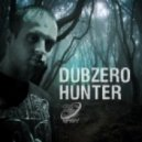 Dub Zero - The Hunter ()