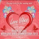 Love Vibes feat.Didi Gadjonova - My Baby ()