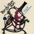 Birdy Nam Nam - Goin\' In  (ANDRESS Bootleg)