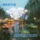 BESTiE - Asleep On The Bus  (WMNSTUDIES Remix)