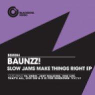 Baunzz! - Live On  (Original Mix)