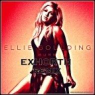 Ellie Goulding -  Burn  (Exhorth Remix)