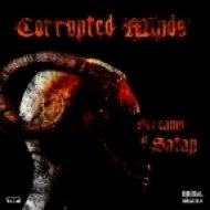 Corrupted Minds - Screams of Satan ()