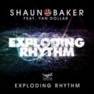 Shaun Baker feat. Yan Dollar - Exploding Rhythm  (Extentended mix)