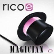 Rico E. - Magician  (Dance Dealers Remix)