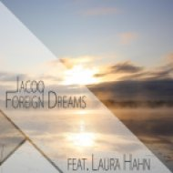 Jacoo - Foreign Dreams  (feat. Laura Hahn)