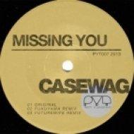 Casewag - Missing You  (Fukuyama Remix)