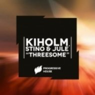 Jule, Kiholm, Stino - Threesome  (Original Mix)