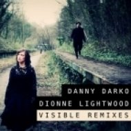 Danny Darco, Dionne Lightwood - Visible  (Non Octo remix)