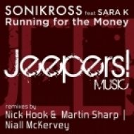 Sonikross, Sonik Feat. Sara K - Running For The Money  (Sonik\'s Devil Mix)