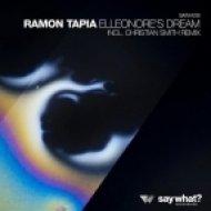 Ramon Tapia - Elleonore\'s Dream  (Original Mix)
