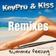 Keypro & Kiss - Summer Feeling  (Freaky Boys Club Extended)