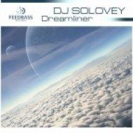 DJ Solovey - Dreamliner  (Original Mix)