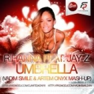 Rihanna feat. Jay-Z & Alex Milano - Umbrella  (Vadim Smile & Artem Onyx Mash-Up)