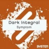 Dark Integral - Symptom  (Original Mix)