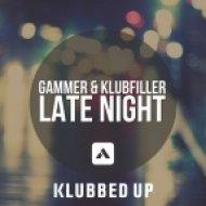 Gammer & Klubfiller - Lite Night  (Original Mix)