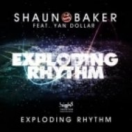 Shaun Baker feat. Yan Dollar - Exploding Rhythm  (Badpitt Remix)