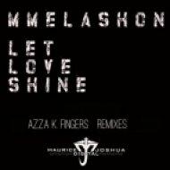 Mmelashon - LetLoveShine  (Azza K Fingers Organ Remix)