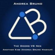 The Doors VS Nek - Another Kiss  (Andrea Bruno Mashup)