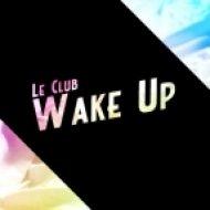 Le Club -   Wake up ()