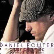 Daniel Powter -  Crazy All My Life  (Anthony El Mejor Remix Radio Edit)