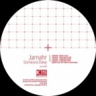 Jamahr - Someone Deep  (Original Mix)