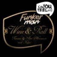 Funkerman - Wine & Roll  (Future Funk Mix)