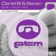 Daniel B, Seven - Save Her  (Original Mix)