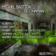 Miguel Bastida - El Chaman  (Robert Guerrero & David Pulido  Remix)