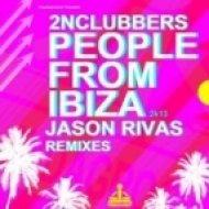 2nClubbers  - People From Ibiza  (Jason Rivas Club Mix)