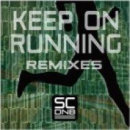 Source Code DnB - Keep On Running  (Cool Hand Flex Remix)