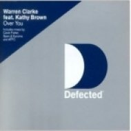 Warren Clarke Feat. Kathy Brown - Over You  (Spen & Karizma Club Mix)