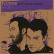 Flatmate - Moth ()