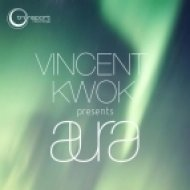 Vincent Kwok - Aura  (It Goes Around Mix)