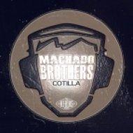 Machado Brothers - Cotilla  (Original Mix)