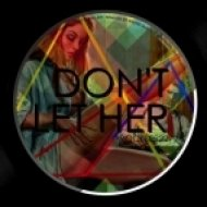 Audio Art - Don\'t Let Her  (Andre Queiroz remix)