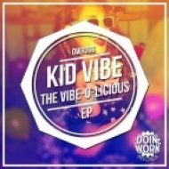 Kid Vibe - To Love You  (Original Mix)