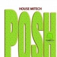 HouseMitech - Posh  (Original Mix)